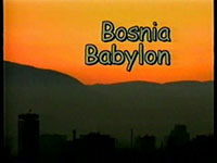 Bosnia Babylon