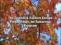 THE CENTRAL AND EASTERN EUROPEAN PARTNERSHIP FOR TOMORROW PROGRAM